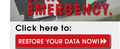 Click here to get your data back right away.